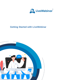Getting Started with LiveWebinar